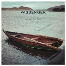 Passenger - Somebodys Love