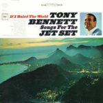 Tony Bennett & Céline Dion – If I Ruled the World
