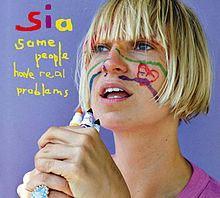 Album_Sia - Some People Have Real Problems
