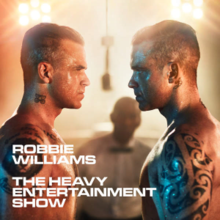 Album: Robbie Williams – The Heavy Entertainment Show