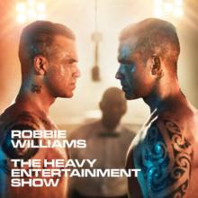 Album: Robbie Williams – The Heavy Entertainment Show