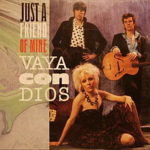 Vaya Con Dios – Just A Friend Of Mine