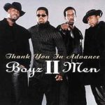 Boyz II Men – Thank You in Advance