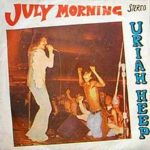 Uriah Heep – July Morning