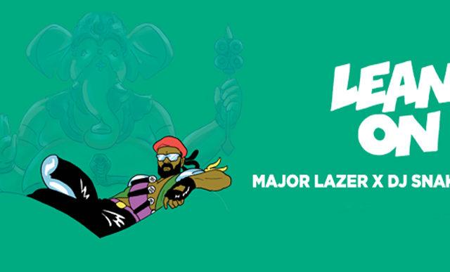 Major Lazer – Lean On
