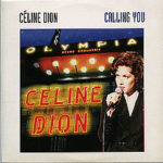 Celine Dion – Calling You