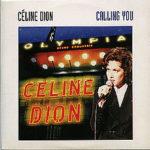 Celine Dion – Calling You
