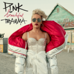 Pink – What About Us