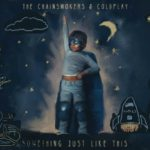 The Chainsmokers – Something Just Like This