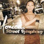 Monica – Street Symphony