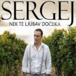 Sergej Ćetković – Nek te ljubav dočeka