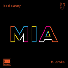 Bad Bunny feat. Drake – Mia