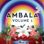Ambala ft. Laid Back – Walk With The Dreamers