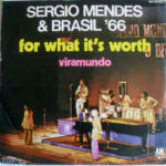 Sergio Mendes – For What It's Worth