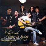 Jon Lilygreen & The Islanders – Life Looks Better In Spring (Prevod na srpski)